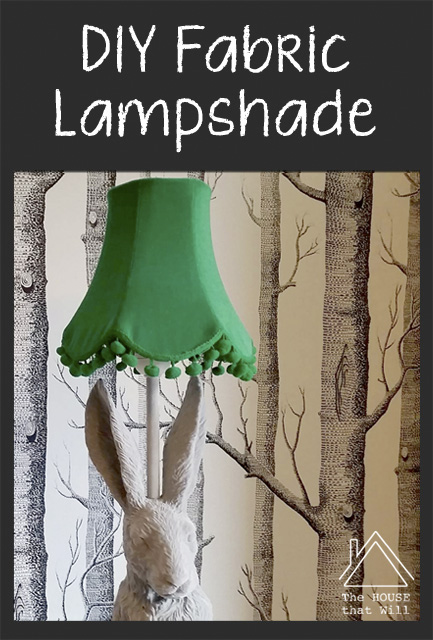 The House that Will | DIY Fabric Lampshade