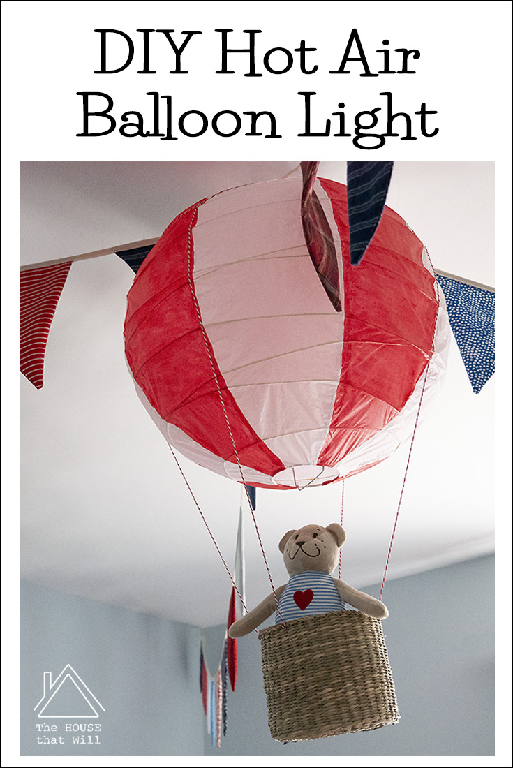 The House that Will | DIY Hot Air Balloon Lightshade craft for children's kid's room